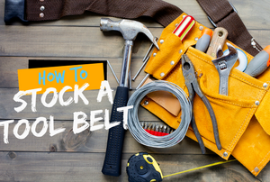 "A fully stocked tool belt with the the words ""Hot to Stock a Tool Belt."""
