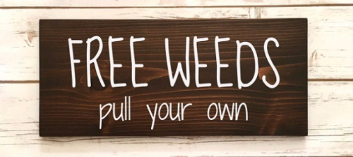 Free weeds sign