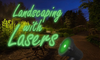 Landscaping with lasers title card against night sky