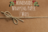 Homemade wrapping paper 7 ways