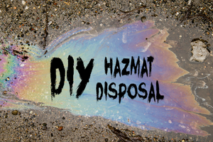 How to Dispose of Hazardous Materials
