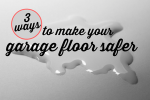 How to Make Your Garage Floor Slip-Proof