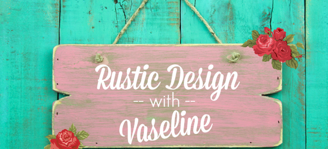 How To Distress Wood With Vaseline How To Distress Wood With Vaseline