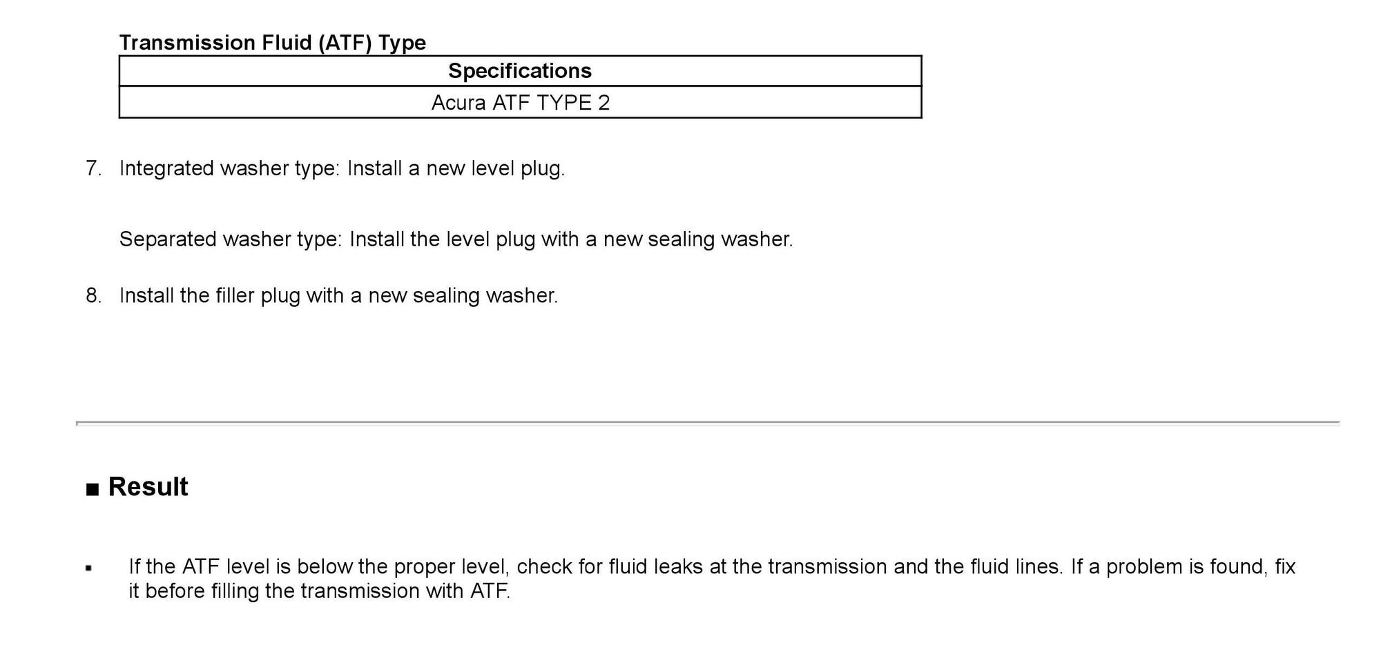 How To Check Transmission Fluid Level >> Transmission Fluid Level Acurazine Acura Enthusiast