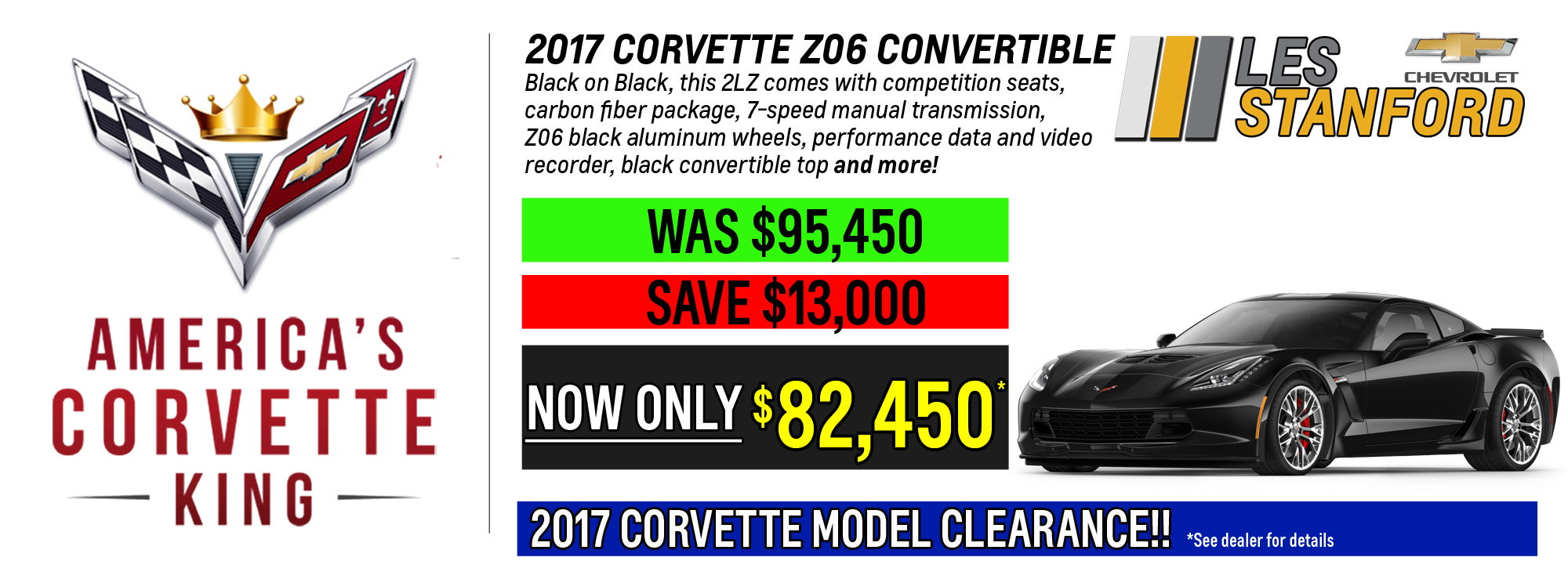 13 000 Off Msrp On Any Remaining 2017 Corvette 18 Left To